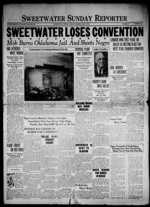 Primary view of object titled 'Sweetwater Sunday Reporter (Sweetwater, Tex.), Vol. 10, No. 103, Ed. 1 Sunday, June 1, 1930'.