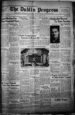 Primary view of The Dublin Progress (Dublin, Tex.), Vol. 49, No. 11, Ed. 1 Friday, April 23, 1937