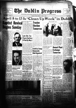 Primary view of The Dublin Progress (Dublin, Tex.), Vol. 52ND YEAR, No. 11, Ed. 1 Friday, April 5, 1940