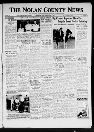 Primary view of object titled 'The Nolan County News (Sweetwater, Tex.), Vol. 14, No. 28, Ed. 1 Thursday, June 30, 1938'.