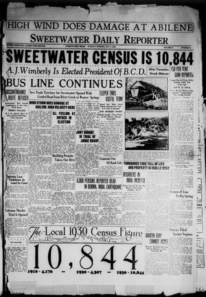 Primary view of object titled 'Sweetwater Daily Reporter (Sweetwater, Tex.), Vol. 10, No. 81, Ed. 1 Tuesday, May 6, 1930'.