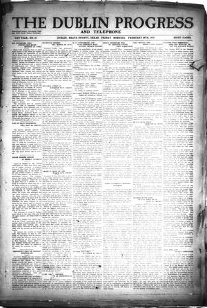 Primary view of The Dublin Progress and Telephone (Dublin, Tex.), Vol. 31St Year, No. 45, Ed. 1 Friday, February 28, 1919