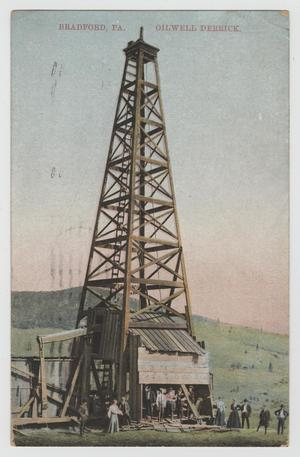 Primary view of object titled '[Postcard of Oilwell Derrick in Bradford, Pennsylvania]'.