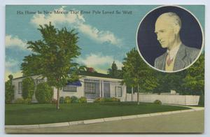 Primary view of object titled '[Postcard of Ernie Pyle's Home]'.