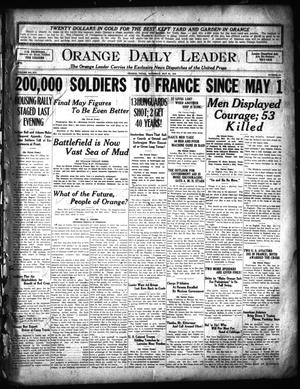 Primary view of object titled 'Orange Daily Leader (Orange, Tex.), Vol. 14, No. 92, Ed. 1 Saturday, May 25, 1918'.