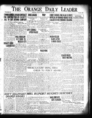 Primary view of object titled 'The Orange Daily Leader (Orange, Tex.), Vol. 9, No. 292, Ed. 1 Sunday, December 16, 1923'.