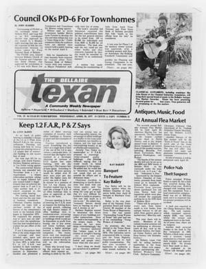 Primary view of object titled 'The Bellaire Texan (Bellaire, Tex.), Vol. 25, No. 31, Ed. 1 Wednesday, April 20, 1977'.
