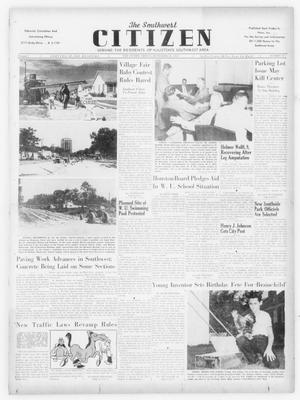 Primary view of object titled 'The Southwest Citizen (Houston, Tex.), Vol. 1, No. 11, Ed. 1 Friday, September 26, 1947'.