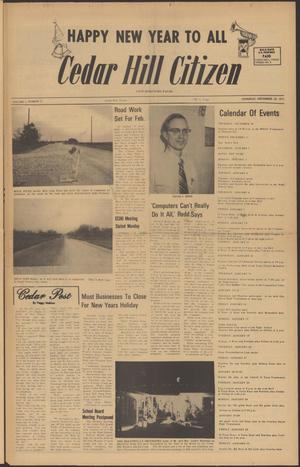 Primary view of object titled 'Cedar Hill Citizen (Cedar Hill, Tex.), Vol. 1, No. 17, Ed. 1 Thursday, December 30, 1971'.
