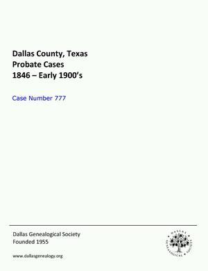 Primary view of object titled 'Dallas County Probate Case 777: Golleher, S.A. (Deceased)'.
