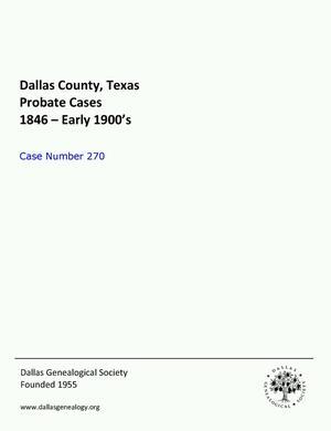 Primary view of Dallas County Probate Case 270: Hicklen, Wm. J. (Deceased)