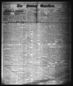 Primary view of object titled 'The Sunday Gazetteer. (Denison, Tex.), Vol. 1, No. 37, Ed. 1 Sunday, January 6, 1884'.