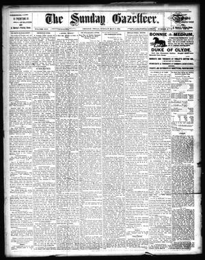 Primary view of object titled 'The Sunday Gazetteer. (Denison, Tex.), Vol. 13, No. 2, Ed. 1 Sunday, May 6, 1894'.
