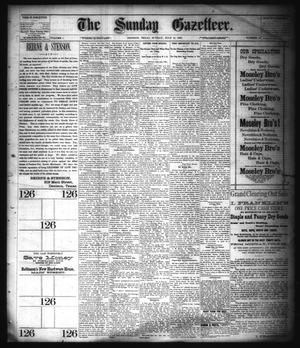 Primary view of object titled 'The Sunday Gazetteer. (Denison, Tex.), Vol. 1, No. 12, Ed. 1 Sunday, July 15, 1883'.