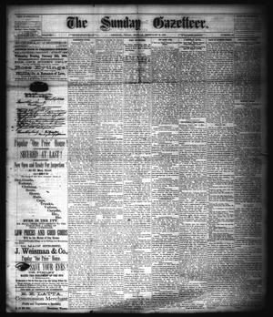 Primary view of object titled 'The Sunday Gazetteer. (Denison, Tex.), Vol. 1, No. 42, Ed. 1 Sunday, February 10, 1884'.