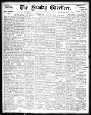 Primary view of object titled 'The Sunday Gazetteer. (Denison, Tex.), Vol. 14, No. 50, Ed. 1 Sunday, April 5, 1896'.