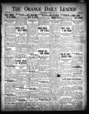 Primary view of object titled 'The Orange Daily Leader (Orange, Tex.), Vol. 17, No. 163, Ed. 1 Saturday, July 9, 1921'.