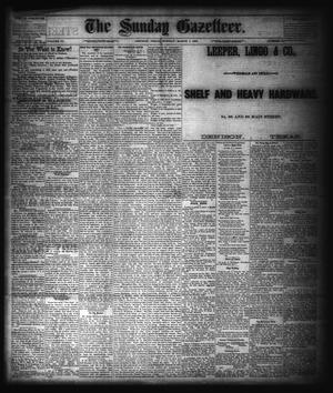 Primary view of object titled 'The Sunday Gazetteer. (Denison, Tex.), Vol. 3, No. 44, Ed. 1 Sunday, March 1, 1885'.