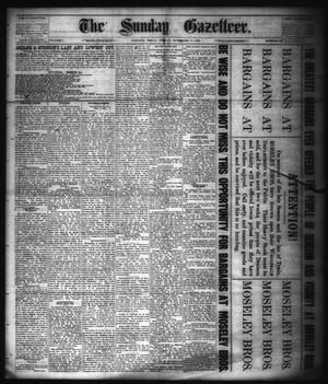 Primary view of object titled 'The Sunday Gazetteer. (Denison, Tex.), Vol. 1, No. 29, Ed. 1 Sunday, November 11, 1883'.