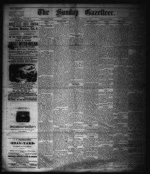 Primary view of object titled 'The Sunday Gazetteer. (Denison, Tex.), Vol. 1, No. 24, Ed. 1 Sunday, October 7, 1883'.