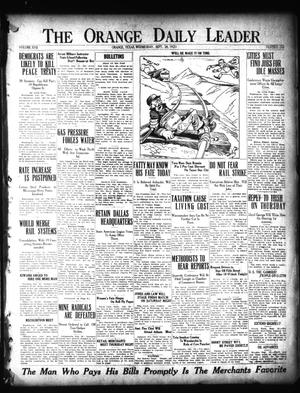 Primary view of object titled 'The Orange Daily Leader (Orange, Tex.), Vol. 17, No. 232, Ed. 1 Wednesday, September 28, 1921'.
