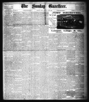 Primary view of object titled 'The Sunday Gazetteer. (Denison, Tex.), Vol. 4, No. 6, Ed. 1 Sunday, June 7, 1885'.