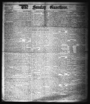 Primary view of object titled 'The Sunday Gazetteer. (Denison, Tex.), Vol. 1, No. 26, Ed. 1 Sunday, October 21, 1883'.