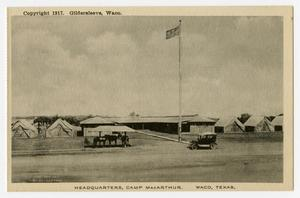 Primary view of object titled '[Postcard of Camp MacArthur Headquarters]'.