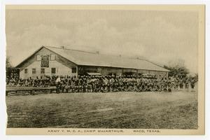 Primary view of object titled '[Postcard of Army Y. M. C. A. at Camp MacArthur]'.