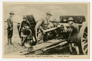 Primary view of object titled '[Postcard of Artillery at Camp MacArthur]'.