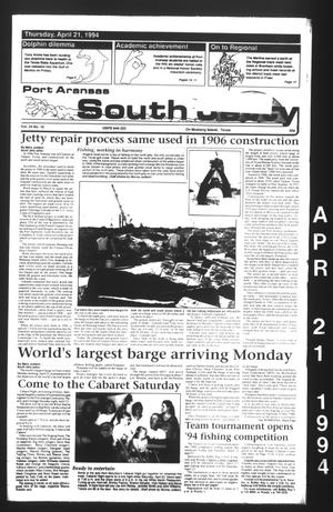 Primary view of object titled 'Port Aransas South Jetty (Port Aransas, Tex.), Vol. 24, No. 16, Ed. 1 Thursday, April 21, 1994'.