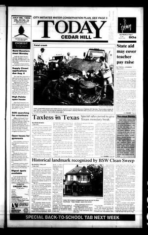 Primary view of object titled 'Today Cedar Hill (Duncanville, Tex.), Vol. 34, No. 19, Ed. 1 Thursday, July 29, 1999'.