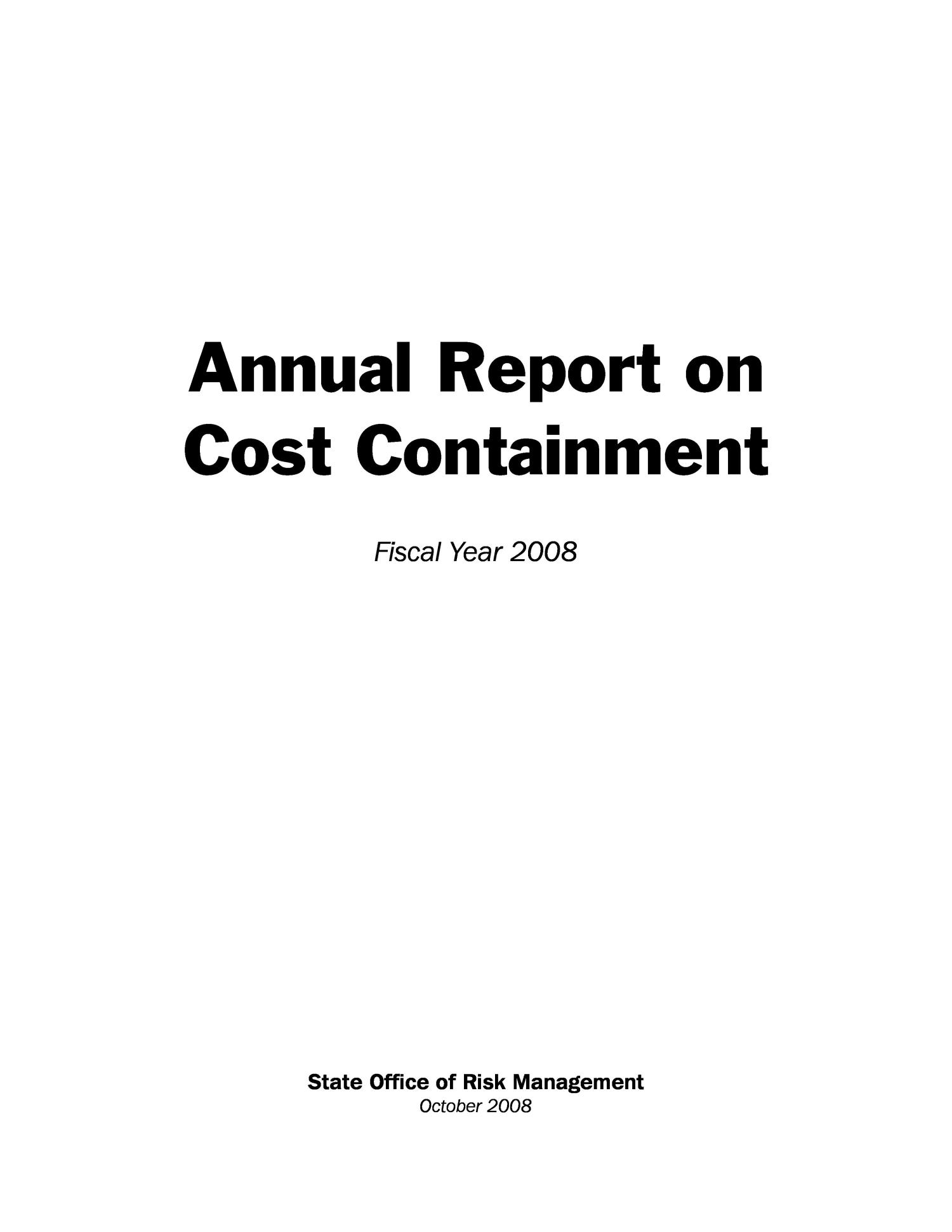 Texas State Office of Risk Management Annual Report on Cost Containment: 2008                                                                                                      Front Cover