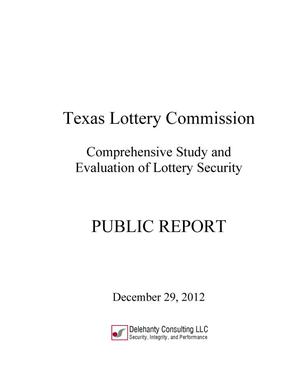 Primary view of object titled 'Texas Lottery Commission Comprehensive Study and Evaluation of Lottery Security'.