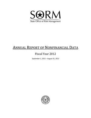 Primary view of object titled 'Texas State Office of Risk Management Annual Report of Nonfinancial Data: 2012'.