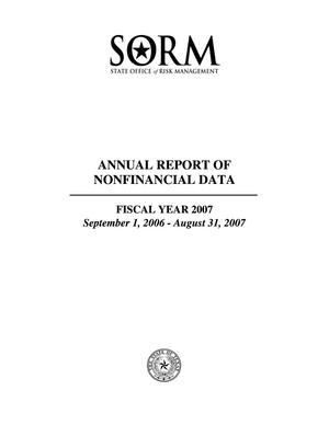 Primary view of object titled 'Texas State Office of Risk Management Annual Report of Nonfinancial Data: 2007'.