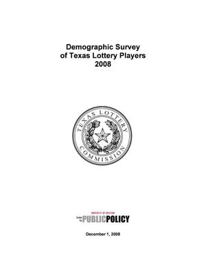 Primary view of object titled 'Demographic Study of Texas Lottery Players: 2008'.