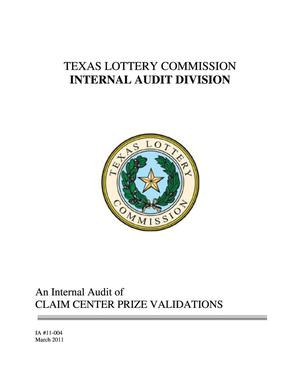 Primary view of object titled 'Texas Lottery Commission Internal Audit: Claim Center Prize Validations'.