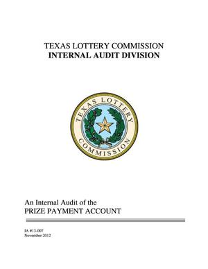Primary view of object titled 'Texas Lottery Commission Internal Audit: Prize Payment Account'.