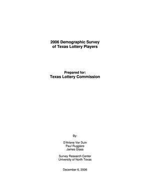 Primary view of object titled '2006 Demographic Study of Texas Lottery Players'.