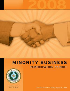 Primary view of object titled 'Texas Lottery Minority Business Participation Report: 2008'.