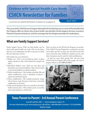 Primary view of object titled 'Children with Special Health Care Needs: Newsletter for Families, April 2007'.