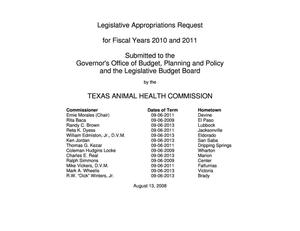 Primary view of object titled 'Texas Animal Health Commission Requests for Legislative Appropriations: Fiscal Years 2010 and 2011'.