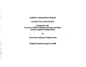 Primary view of object titled 'Texas State Technical College System Requests for Legislative Appropriations: 2010 and 2011'.