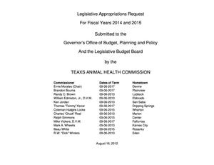 Primary view of object titled 'Texas Animal Health Commission Requests for Legislative Appropriations: Fiscal Years 2014 and 2015'.