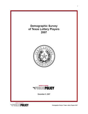 Primary view of object titled 'Demographic Study of Texas Lottery Players: 2007'.