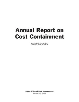 Primary view of object titled 'Texas State Office of Risk Management Annual Report on Cost Containment: 2006'.