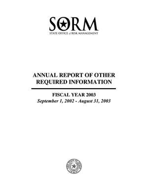 Primary view of object titled 'Texas State Office of Risk Management Annual Report of Other Required Information: 2003'.