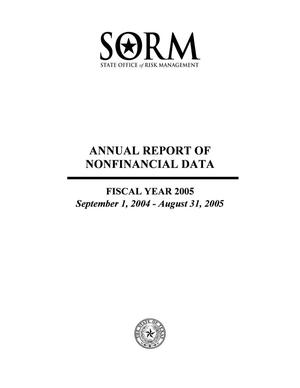 Primary view of object titled 'Texas State Office of Risk Management Annual Report of Nonfinancial Data: 2005'.