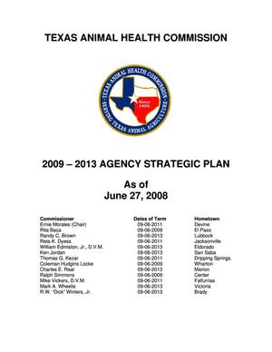 Primary view of object titled 'Texas Animal Health Commission Strategic Plan: Fiscal Years 2009-2013'.